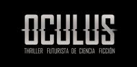 OCULUS thriller futurista ciencia ficcion Ray LaCroix